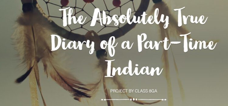 Online Projekt – The Absolutely True Diary of a Part-Time Indian